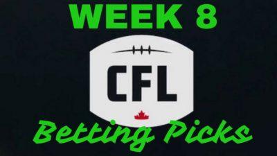 Week 8 CFL Betting Picks